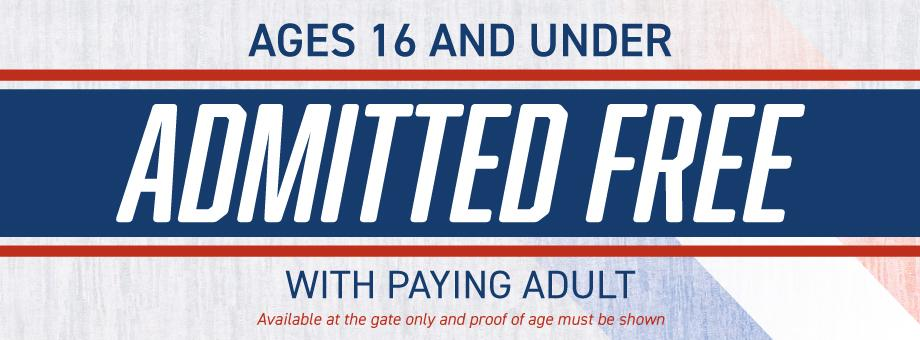 Anyone 16 years and under gets in free with paying adult